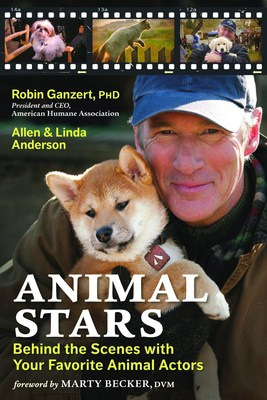 """Animal Stars: Behind the Scenes with Your Favorite Animal Actors"" by Dr. Robin Ganzert and Allen and Linda Anderson will be released on September 18. Due to overwhelming popular demand, the e-book edition will come out on August 19. All copies ordered by September 30 are eligible for a free gift. Visit www.animalstarsbook.com for more information. (PRNewsFoto/American Humane Association)"