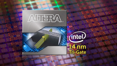 Altera to Build Next-Generation, High-Performance FPGAs on Intel's 14 nm Tri-Gate Technology
