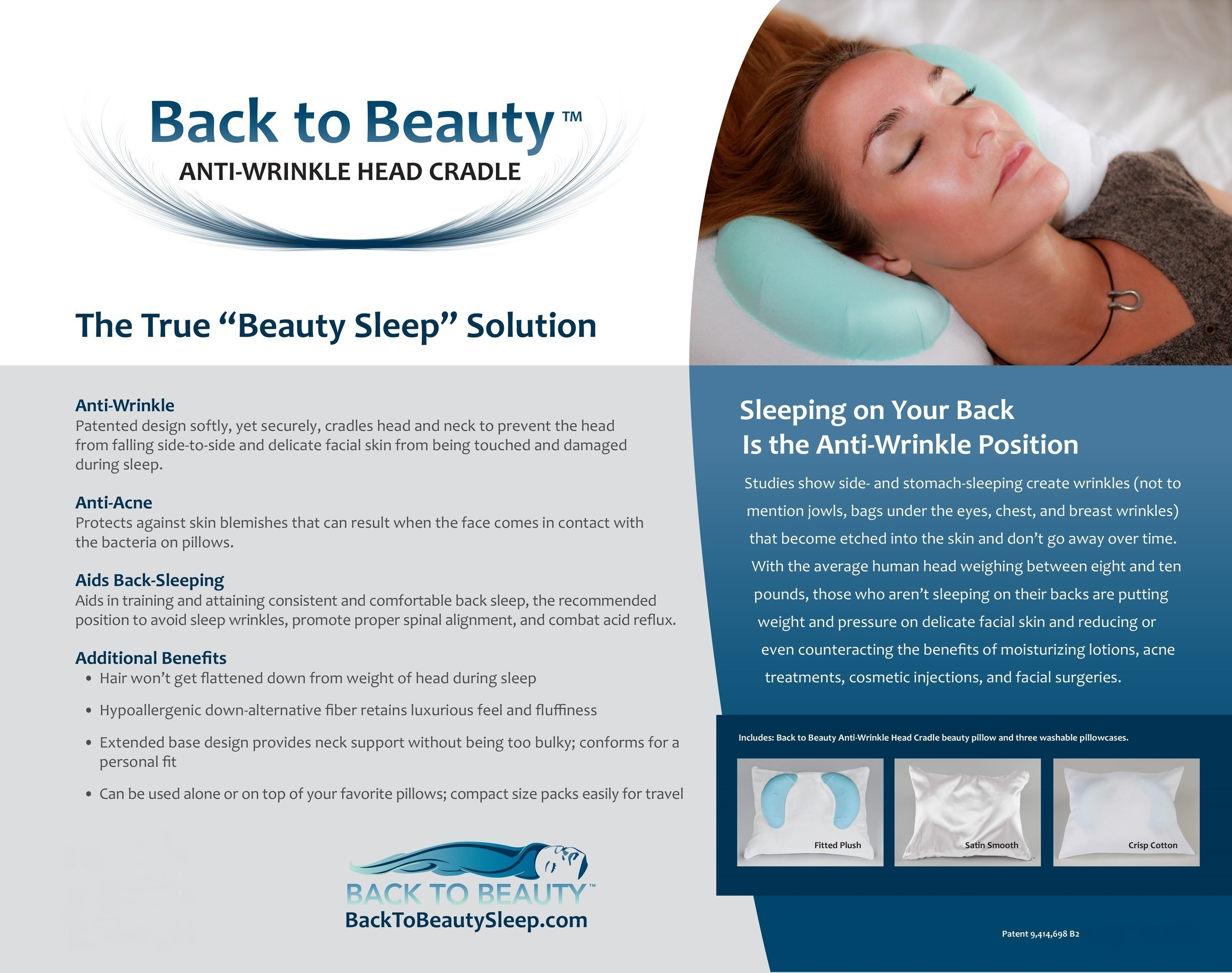The Back to Beauty Anti-Wrinkle Head Cradle - True 'beauty sleep' is finally attainable. With the human head weighing between 8-10 pounds, it's no wonder studies show sleeping on your stomach or side creates sleep wrinkles - not to mention jowls, bags under the eyes, neck, chest and breast wrinkles - that become etched into the face and won't go away over time. The good news? The Back to Beauty Anti-Wrinkle Head Cradle beauty pillow's patented design softly, yet securely, cradles [...]