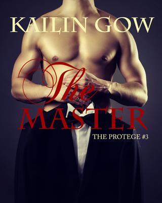 The Master (The Protégé #3) by Kailin Gow releases March 31, 2014 on Amazon.com, BN.com, and Kobo.com.  (PRNewsFoto/Sparklesoup Inc.)