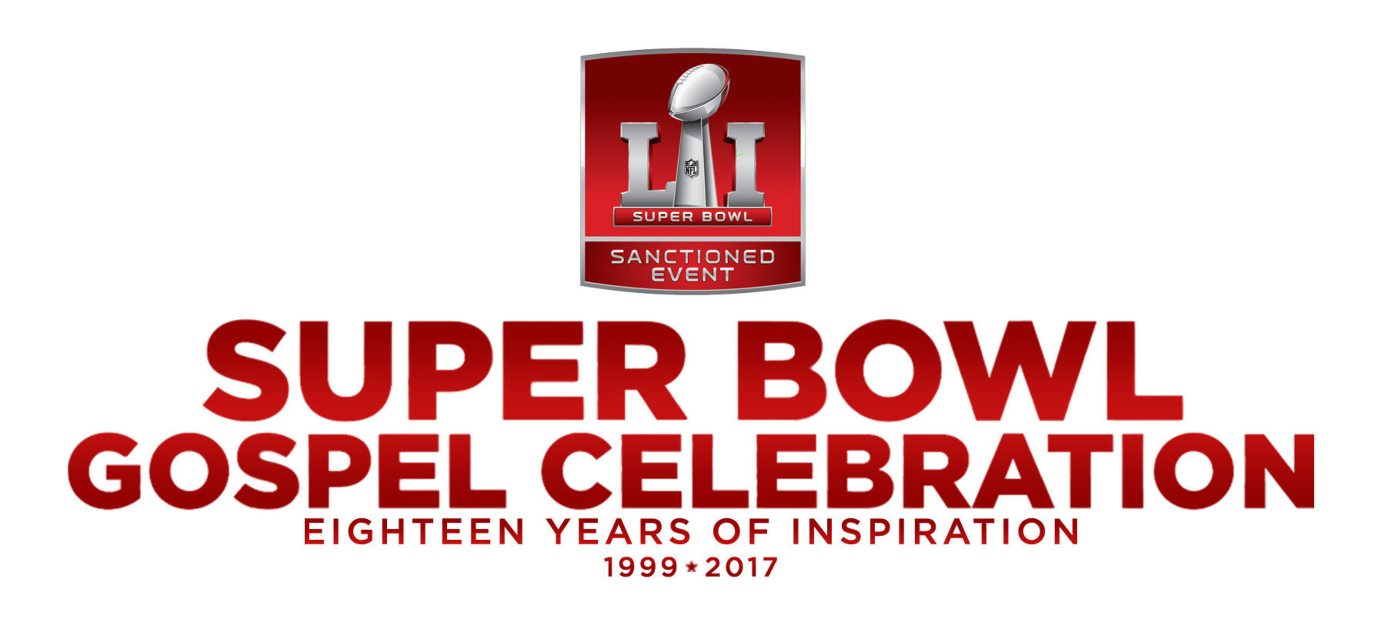 Super Bowl Gospel Celebration Coming To Houston, Texas For Super Bowl LI On Friday, February 3, 2017