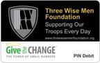 The Three Wise Men Foundation Give the Change PIN Debit Card - Giving made painless. (PRNewsFoto/Give the Change)