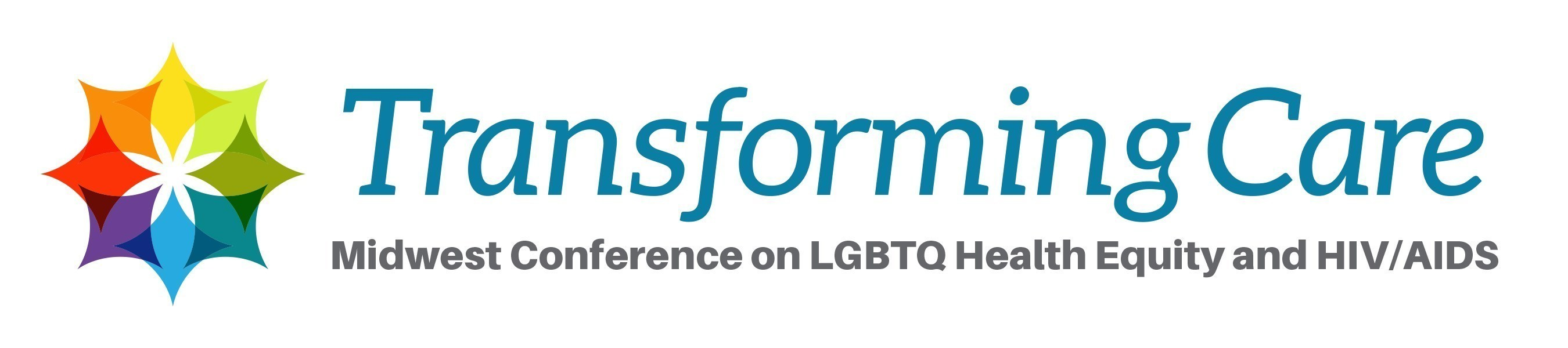 Transforming Care: Midwest Conference on LGBTQ Health Equity and HIV/AIDS brings together over 450 activists, academics, community members, health and social service professionals and others interested in reducing health disparities in the LGBTQ and HIV/AIDS community.
