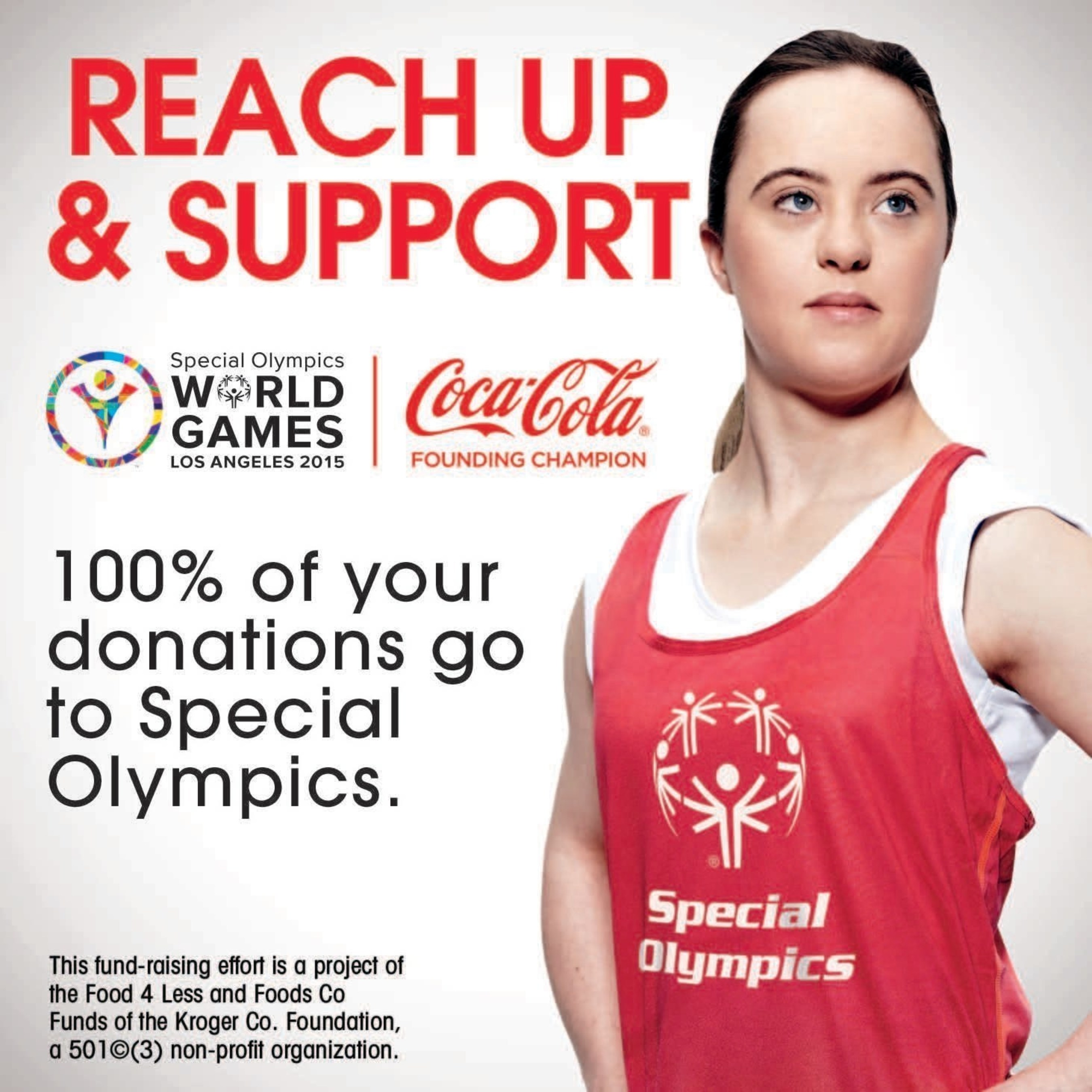 Customers may support Special Olympics by donating their spare change in the checkstand canisters featuring this message in Southern California and Chicago-area Food 4 Less stores and Central and Northern California Foods Co stores.