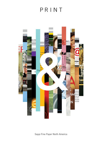Sappi Fine Paper North America Releases Print & Celebrating the Power of Print in Integrated