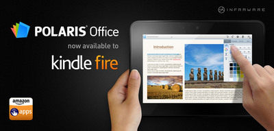 POLARIS(R); Office Now Available for Kindle Fire Users through Amazon Appstore.  (PRNewsFoto/INFRAWARE)