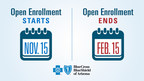 Health insurance open enrollment period.