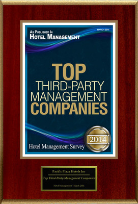 "Pacific Plaza Hotels Inc Selected For ""Top Third-Party Management Companies""."