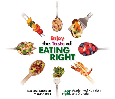 "March is National Nutrition Month, when the Academy of Nutrition and Dietetics encourages everyone to return to the basics of healthful eating. This year's ""Enjoy the Taste of Eating Right"" theme focuses on combining taste and nutrition to create healthy meals. A registered dietitian nutritionist can help you create nutritious meals you will love. Learn more at www.eatright.org.  (PRNewsFoto/Academy of Nutrition and Dietetics)"