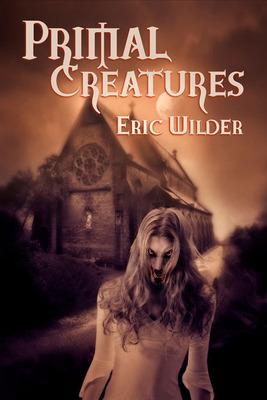 Primal Creatures book cover.  (PRNewsFoto/Eric Wilder)