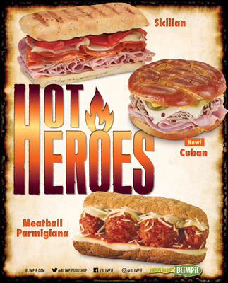 Blimpie rolls out Hearty Hot Heroes featuring Meatball Parmigiana, Sicilian and the new Cuban hitting menus for the cold winter months.