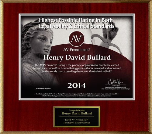 Attorney David Bullard has Achieved the AV Preeminent(R) Rating - the Highest Possible Rating from ...