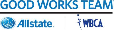 2014 Allstate WBCA Good Works Team(r).  (PRNewsFoto/Allstate Insurance Company)
