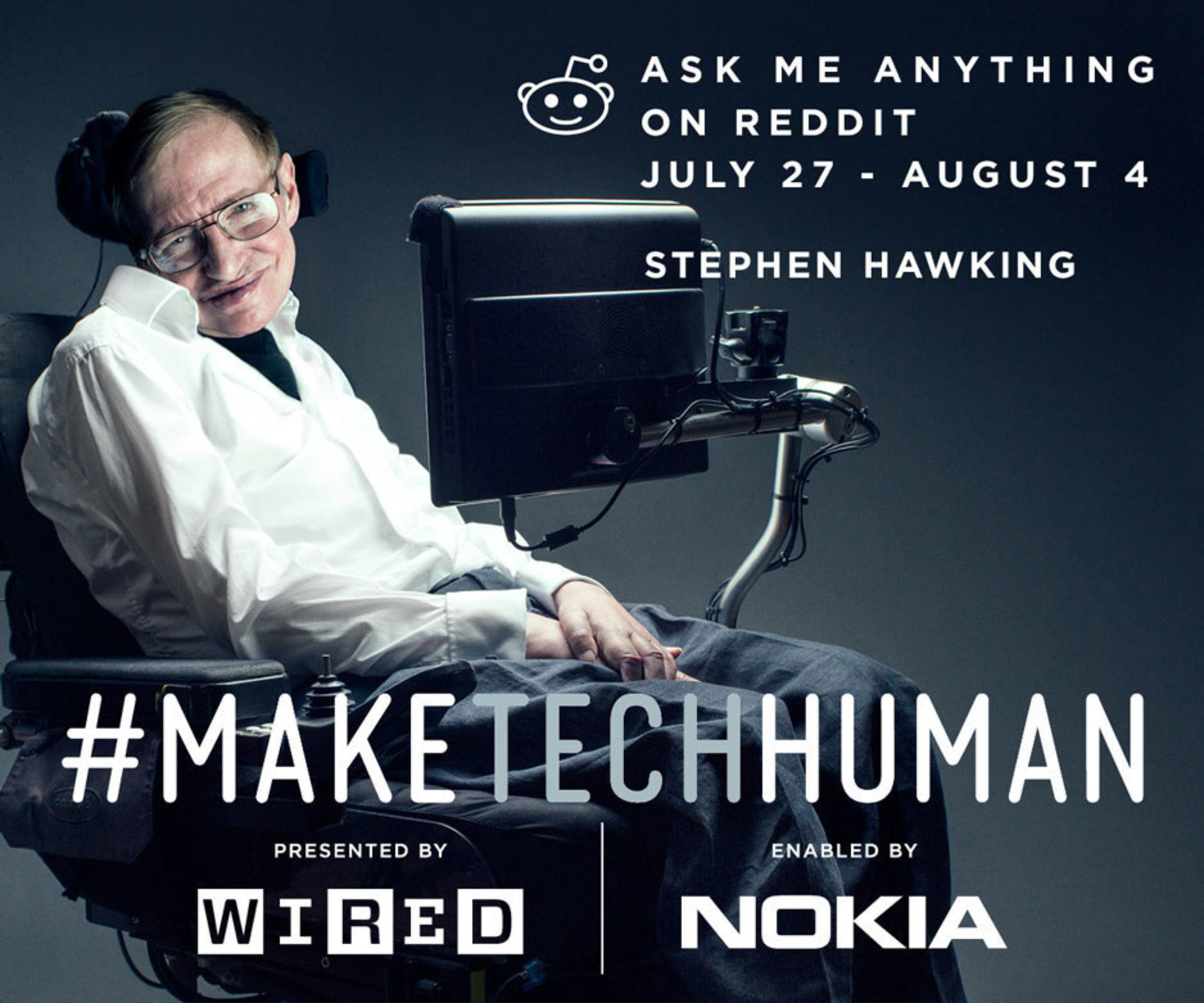 Nokia & WIRED Announce First Ever reddit AMA With Stephen Hawking; Continue #maketechhuman Conversation With The Iconic Theoretical Physicist