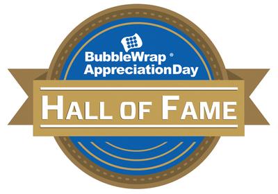 Bubble Wrap Appreciation Day Hall of Fame. (PRNewsFoto/Sealed Air Corporation)