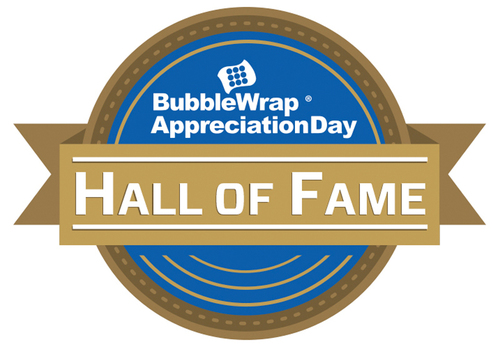 Bubble Wrap Appreciation Day Hall of Fame. (PRNewsFoto/Sealed Air Corporation) (PRNewsFoto/SEALED AIR CORPORATION)