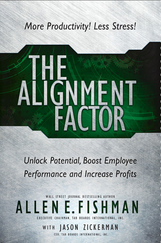 THE ALIGNMENT FACTOR(tm) will unlock potential, boost employee performance, and increase profits for your business.  (PRNewsFoto/The Alternative Board)