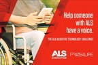 The ALS Association and Prize4Life Announce First Phase Winners of The ALS Assistive Technology Challenge, Launch $400,000 Prize Phase