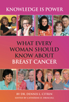 Knowledge is Power: New Book Offers Women Straight Talk and Facts about Breast Cancer