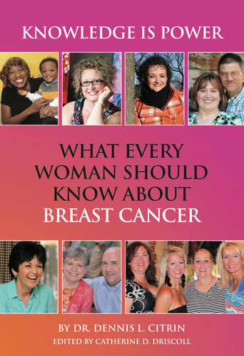 Knowledge is Power: What Every Woman Should Know About Breast Cancer (PRNewsFoto/Cancer Treatment Centers of ...