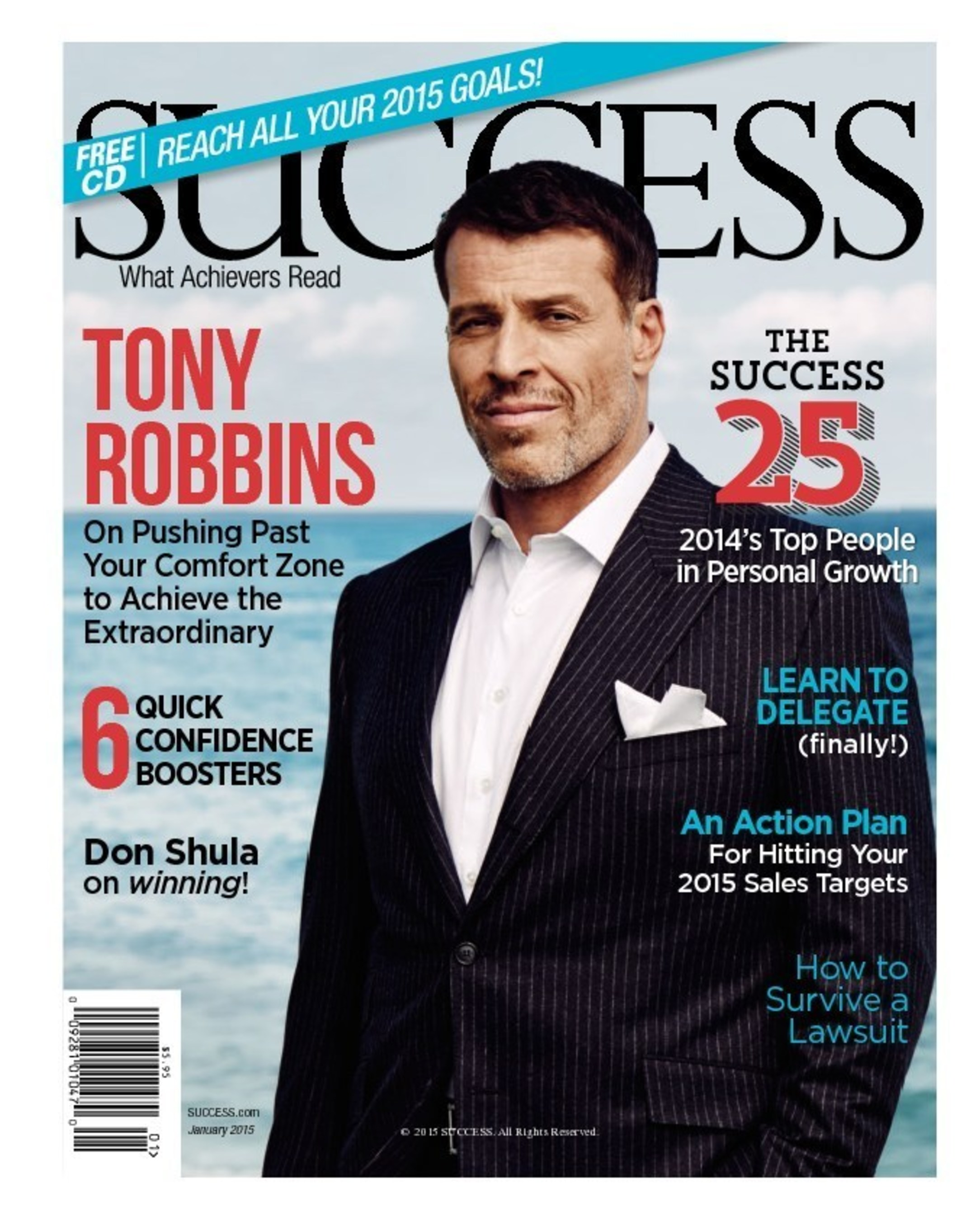 #1 Best-Selling Author Tony Robbins gives a deeply personal interview for the January 2015 SUCCESS magazine ...