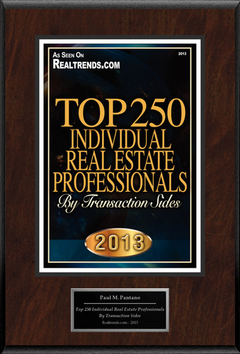 "Paul M. Pantano Selected For ""Top 250 Individual Real Estate Professionals By Transaction Sides"".  ..."