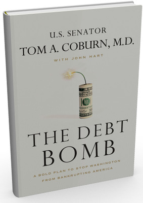 "Senator Tom Coburn's explosive new book, ""Debt Bomb: A Bold Plan to Stop Washington From Bankrupting America,"" releases April 17.  (PRNewsFoto/Thomas Nelson)"