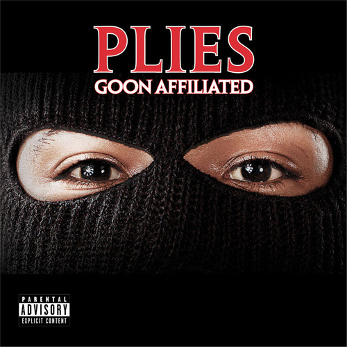 Plies' 'GOON AFFILIATED' in Stores & Online NOW!