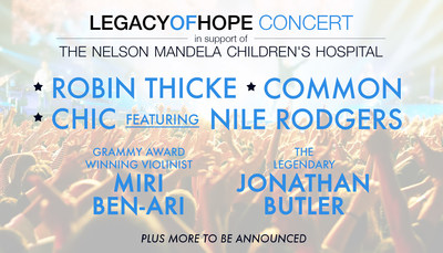 Robin Thicke, Common and Nile Rodgers to Perform at the Legacy of Hope Foundation Concert To Support the Building of the Nelson Mandela Children's Hospital