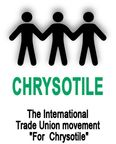 """International Trade Unions Movement """"For Chrysotile"""" Logo"""