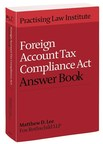 PLI Releases New Edition of Foreign Account Tax Compliance Act Answer Book