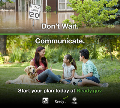 Don't Wait. Communicate. Start your plan today at Ready.gov.