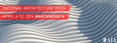 National Architecture Week #archweek14.  (PRNewsFoto/American Institute of Architects)