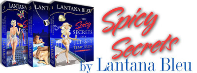The Spicy Secrets of a Jet-Set Temptress Erotic Romance Series
