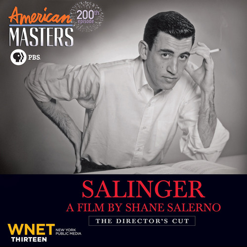 "Premiering nationwide Tuesday, January 21, 9-11:30 p.m. on PBS (check local listings), ""American Masters"" presents the exclusive, never-before-seen director's cut of ""Salinger,"" featuring 15 minutes of new material, as the series' 200th episode and Season 28 premiere. Filmmaker Shane Salerno's 10-year investigation culminates in the first work to get beyond ""The Catcher in the Rye"" author's impenetrable wall of privacy and seclusion. The documentary uncovers Salinger's secrets and how World War II ..."