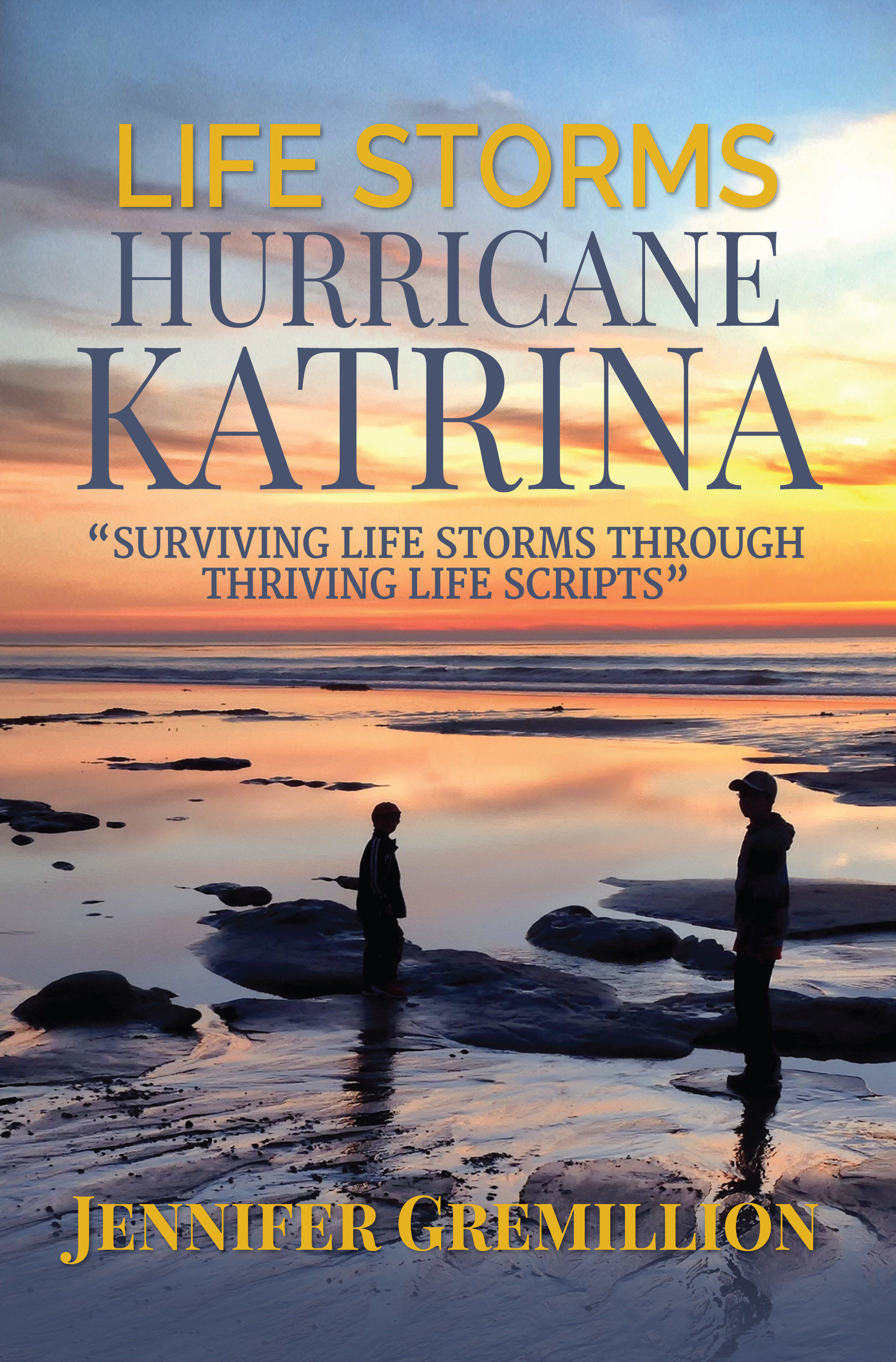 Hurricane Katrina Survivor Jennifer Gremillion Launches 'Life Storms: Hurricane Katrina' Book