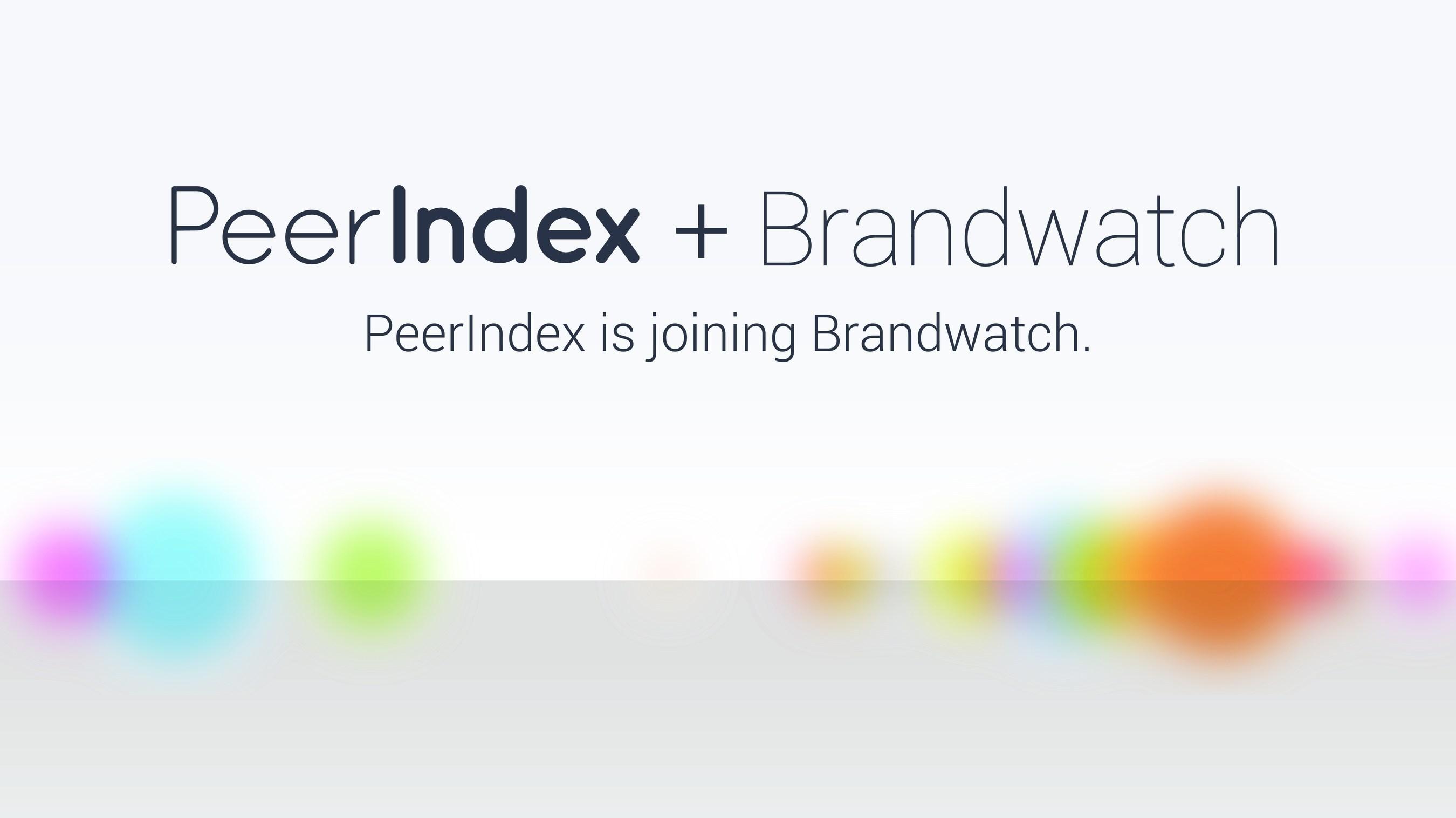 Brandwatch announces acquisition of PeerIndex