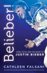 BELIEBER! FAME, FAITH & THE HEART OF JUSTIN BIEBER IN STORES NOW @BelieberTheBook.  (PRNewsFoto/Worthy Publishing)