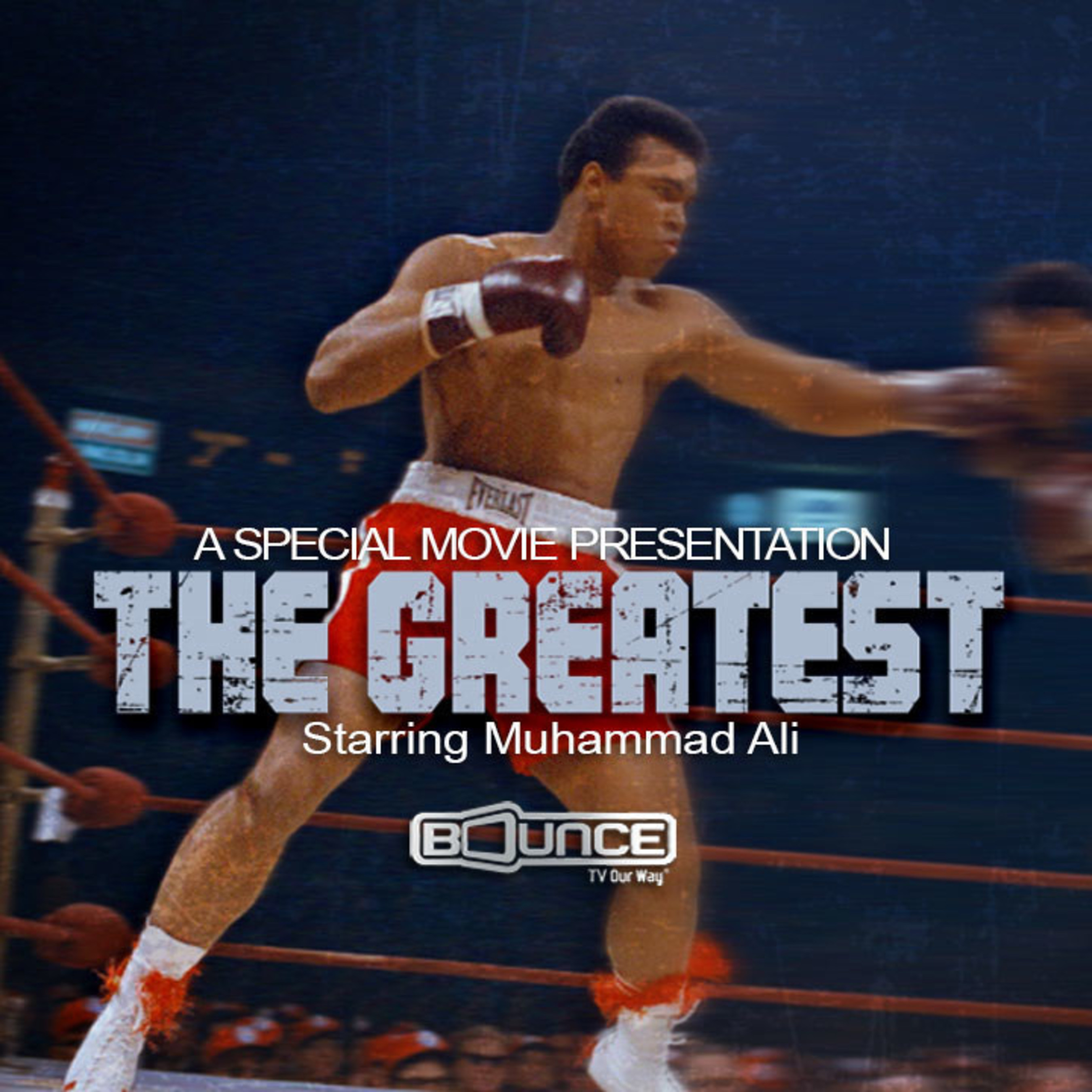 Bounce TV to Pay Tribute to Muhammad Ali with The Greatest (1977) Monday, June 6 at 10:00 P.M. (ET), 9:00 P.M. (CT)