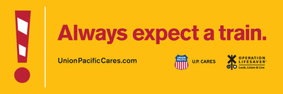 "At the center of the campaign are billboards that include important railroad safety tips such as ""Always expect a train."""