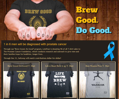 "Calling all beer lovers! Use hashtag #brewgooddogood to raise money for prostate cancer with LetsPour. Wear ""BREW GOOD, DO GOOD"" T-shirts and LetsPour gives 5% to charity. JOIN THE MOVEMENT! LetsPour.com is the leading craft beer destination in the US.  (PRNewsFoto/LetsPour)"