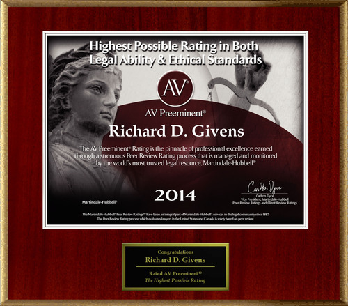 Attorney Richard D. Givens has Achieved the AV Preeminent(R) Rating - the Highest Possible Rating from ...