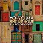Yo-Yo Ma And The Silk Road Ensemble Releases New Album Available April 22, 2016
