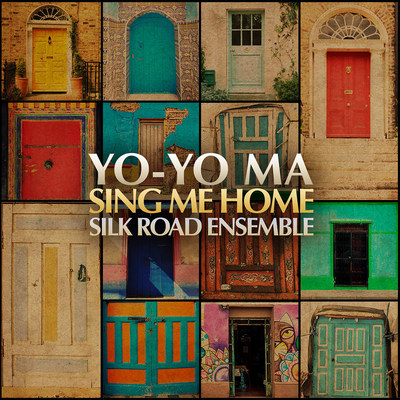Yo-Yo Ma And The Silk Road Ensemble Releases New Album Available April 22, 2016