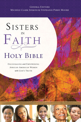 Sisters in Faith Holy Bible.  (PRNewsFoto/Thomas Nelson)