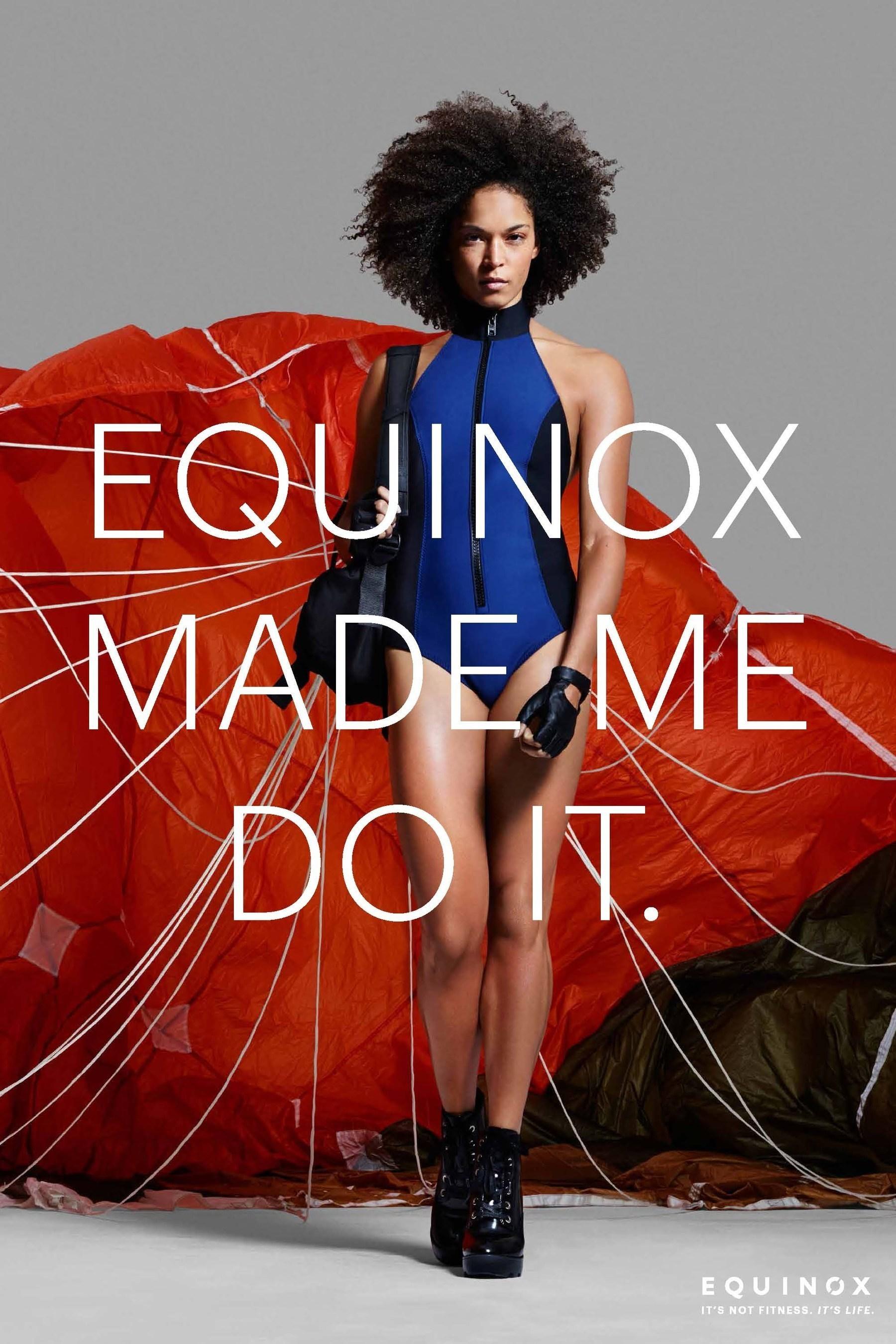 @Equinox #EquinoxMadeMeDoIt