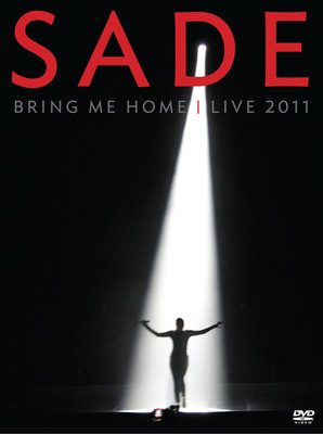 Sade to Release Live DVD/CD 'Bring Me Home - Live 2011' on May 22nd.  (PRNewsFoto/Epic Records)