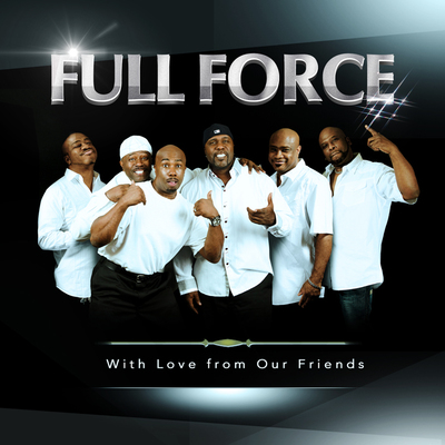 """Full Force: With Love From Our Friends"" will be available on August 26, 2014. (PRNewsFoto/Legacy Recordings)"