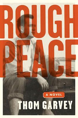ROUGH PEACE cover.  (PRNewsFoto/Thom Garvey)
