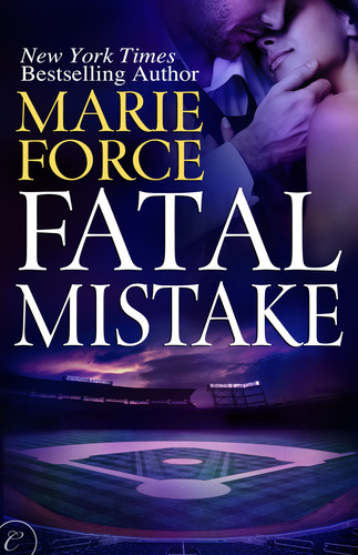 Fatal Mistake from New York Times Best-Selling Author Marie Force coming June 17, 2013.  (PRNewsFoto/HTJB\Marie  ...